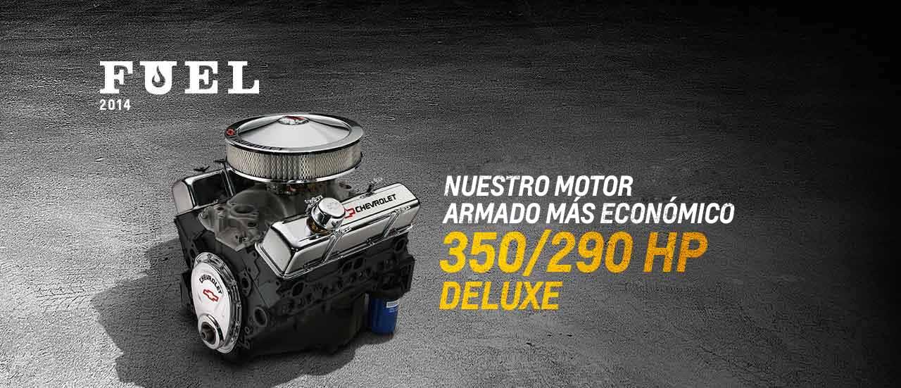 Motor armado de bloque pequeño 350/290 HP Deluxe:  COMBUSTIBLE #8