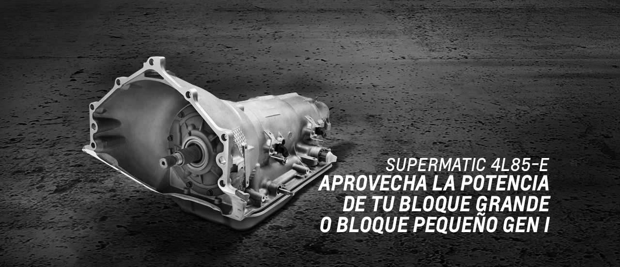 Supermatic 4L85-E: transmisión automática de 4 velocidades