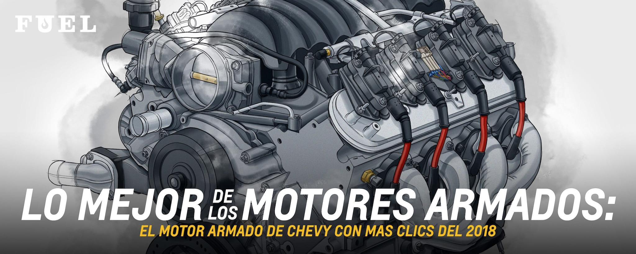 El boletín Fuel de Chevrolet Performance presenta lo mejor de los motores armados: Motores armados Chevy con más clics de 2018