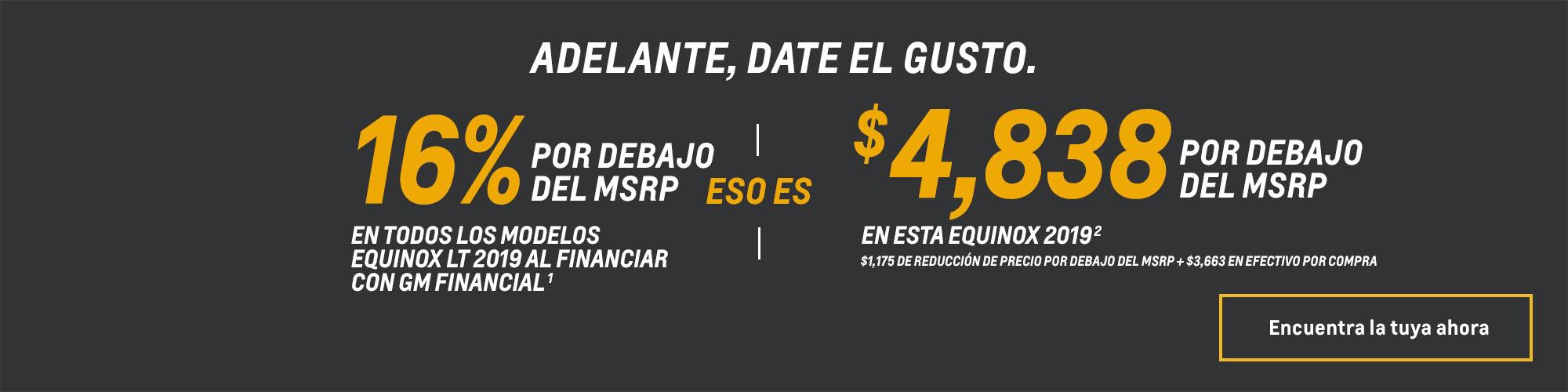 Equinox 2019 - $4,838 Por debajo del MSRP