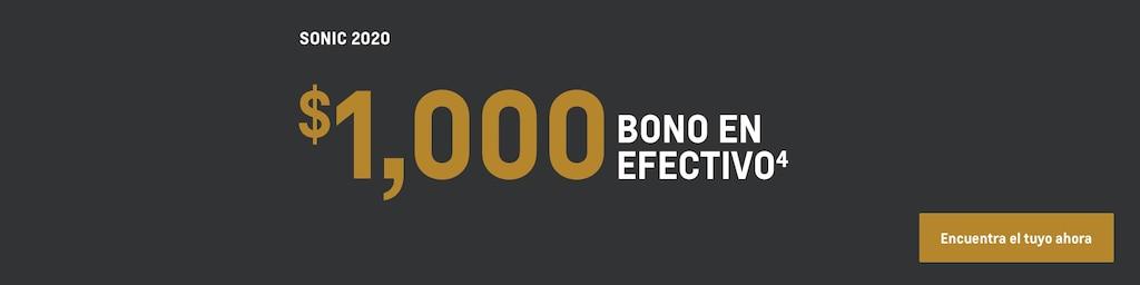 Sonic 2020: $1,000 de bono en efectivo(4). Encuentra tu vehículo hoy mismo.