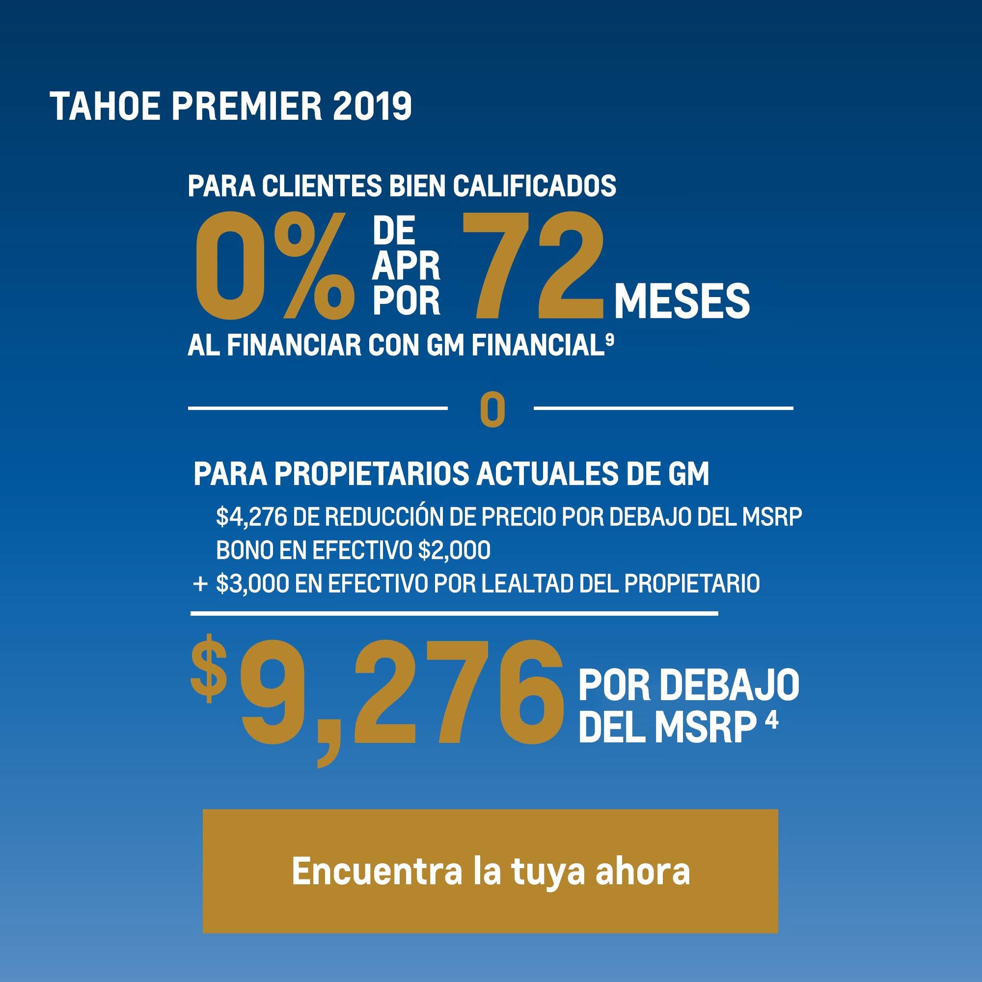Tahoe 2019: 0% APR por 72 meses