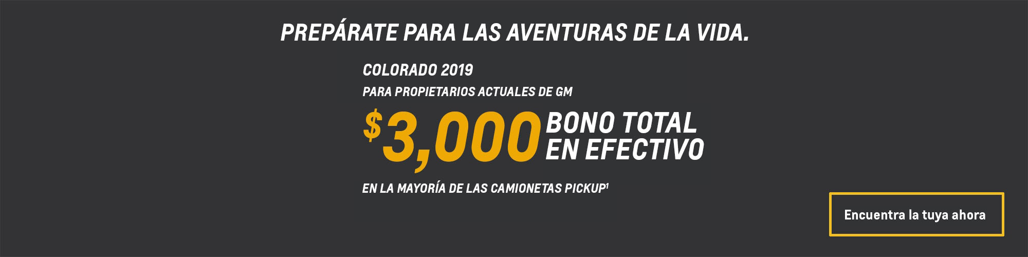 Colorado 2019: $3,000 Bono total en efectivo