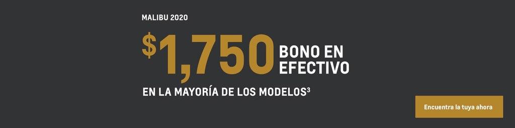 Malibu 2020: $1,750 Bono en efectivo