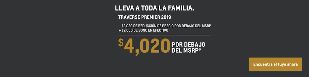 Traverse 2019: $4,020 Por debajo del MSRP